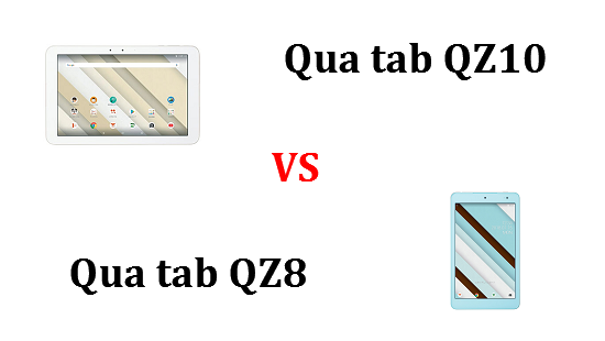 Qua tab QZ10とQZ8はどちらが良いのか違いを比較してみました!